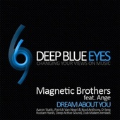Dream About You (Remixes) von Magnetic Brothers
