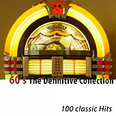 60's (The Definitive Collection) [100 Classic Hits] di Various Artists
