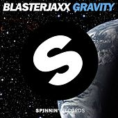 Gravity von BlasterJaxx
