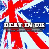 Beat in Uk - the Music in Uk Before the Beatles de Various Artists