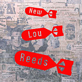 Hit Songs by The New Lou Reeds