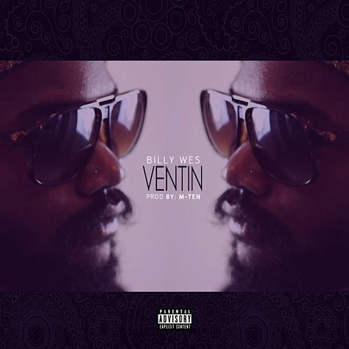 Ventin by Billy Wes