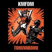 Tohuvabohu von KMFDM