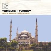 Turquie - Oud & Kanoun / Turkey - Ud & Kanun by Divers