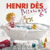 Polissongs by Henri Dès
