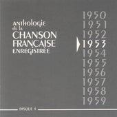Anthologie de la chanson française 1953 by Various Artists
