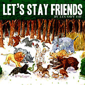 Let's Stay Friends by Les Savy Fav