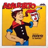 Adalberto Featuring Popeye El Marino by Adalberto Santiago