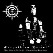 We Are Going To Hell For This - Over A Decade Of Perversions de Carpathian Forest