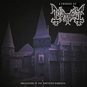 Tribute To Mayhem: Originators Of Northern Darkness de Various Artists