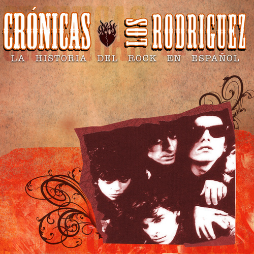 Cronicas by Los Rodriguez