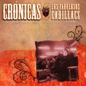 Cronicas de Los Fabulosos Cadillacs