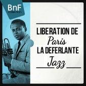 Libération De Paris - La Déferlante Jazz by Various Artists