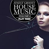 Finest Groovy House Music, Vol. 6 de Various Artists