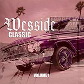Wesside Classic, Vol. 1 de Various Artists