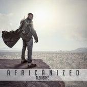 Africanized by Alex Boye