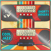 Cool Jazz di Shorty Rogers