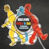 Police In Dub (Re-synchronized by Rob Smith aka RSD) by DubXanne