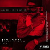 We Own The Night Pt. 2: Memoirs Of A Hustler von Jim Jones