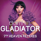 Gladiator (7th Heaven Remixes) von Dami Im