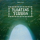 Floating Version by Floating Action