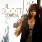 The Real Thing - Words & Sounds, Vol. 3 by Jill Scott