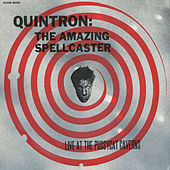 The Amazing Spellcaster (Live at the Pussycat Caverns) de Quintron