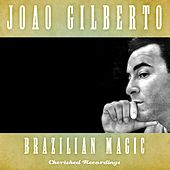 Brazilian Magic by João Gilberto