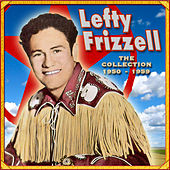 The Collection '50-'59 by Lefty Frizzell
