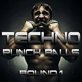 Techno Punch Balls Round 1 (Hard Knocking Techno Banger) by Various Artists