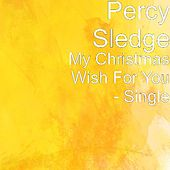 My Christmas Wish for You by Percy Sledge
