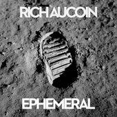Ephemeral by Rich Aucoin