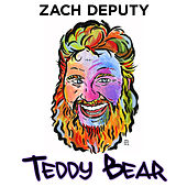 Teddy Bear by Zach Deputy