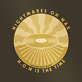 N.O.W. Is The Time (Deep Down Edition) von Nightmares on Wax