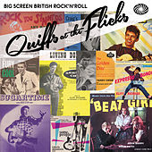 Quiffs at the Flicks: Big Screen British Rock'n'roll by Various Artists