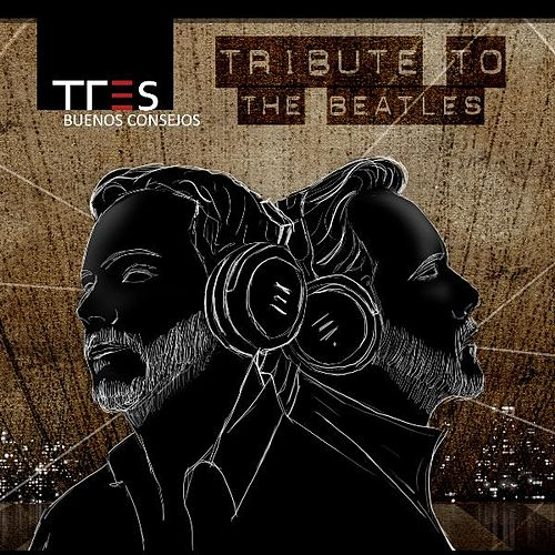 Buenos Consejos | Tribute to the Beatles by Tres