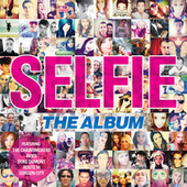 Selfie - The Album by Various Artists