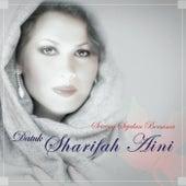Seiring Sejalan Bersama Datuk Sharifah Aini von Datuk Sharifah Aini
