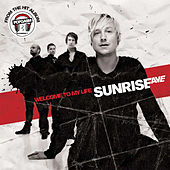 Welcome To My Life by Sunrise Avenue