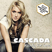 Ready For Love by Cascada