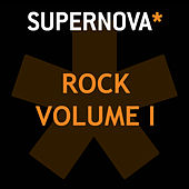 Supernova Rock Volume 1 by Various Artists