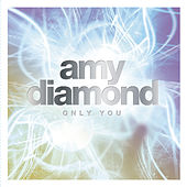 Only You by Amy Diamond