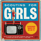 Everybody Wants To Be On TV by Scouting For Girls