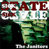 Sick State by Janitors