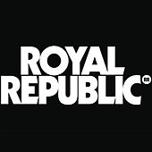 All Because Of You by Royal Republic