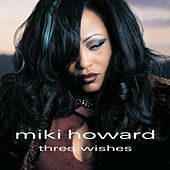 Three Wishes by Miki Howard