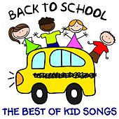 The Best of Kids Songs - Back to School: Songs from Sesame Street, The Muppets, Phineas and Ferb, Fraggle Rock and More! by Various Artists