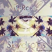 Skydrops by Prose