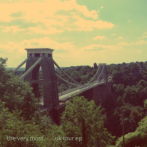 UK Tour (EP) by The Very Most