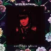 Hüftgold Berlin - EP von Miss Platnum